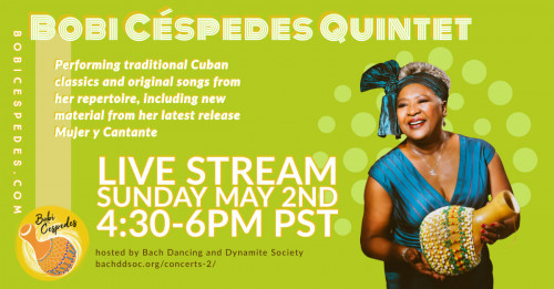Bobi Céspedes Quintet Live Streaming Concert From Bach Dancing Dynamite Society