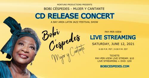 Bobi Céspedes - Mujer y Cantante CD Release Livestreaming Concert