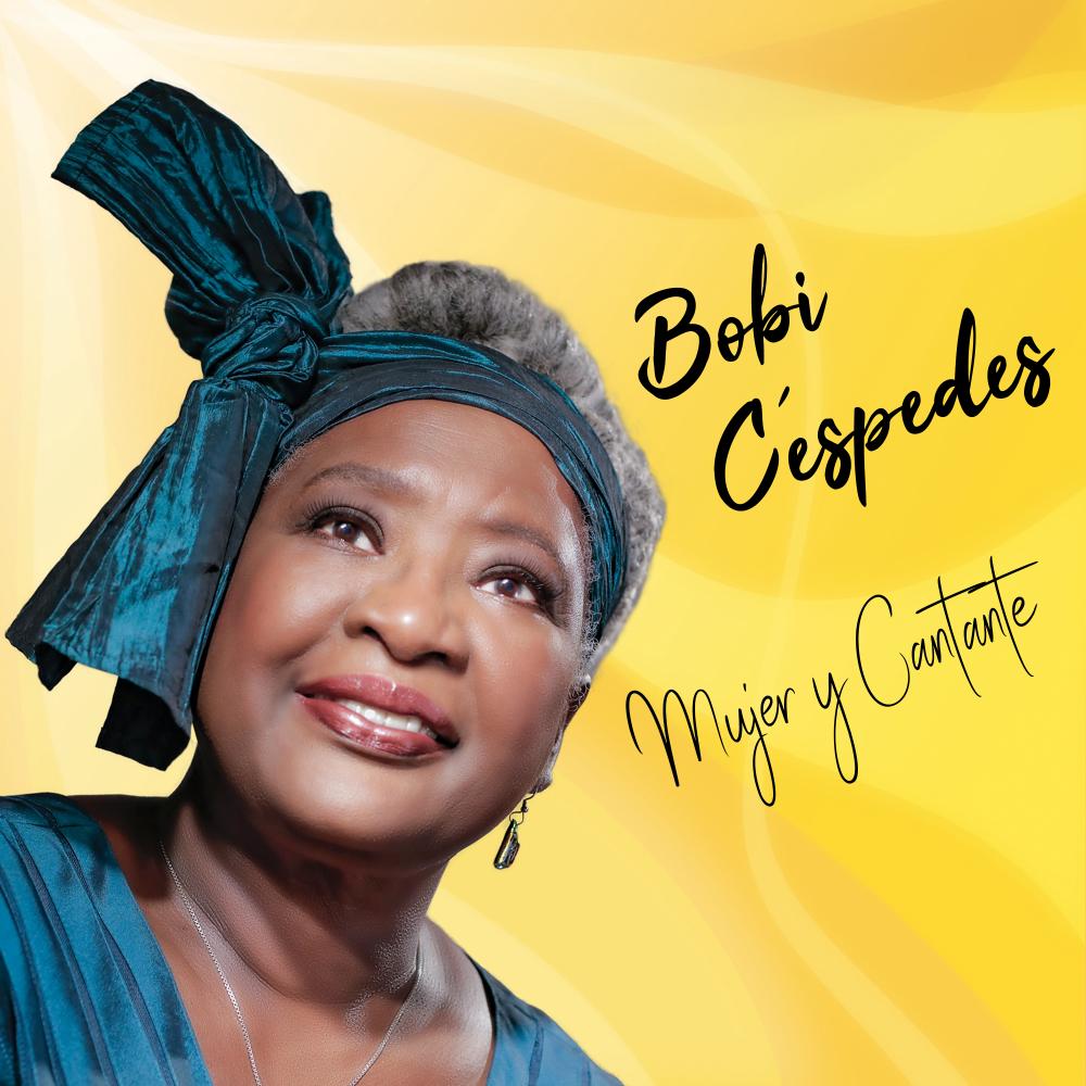 Bobi Cespedes - Mujer y Cantante